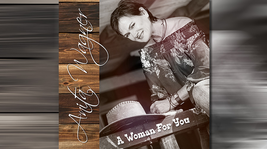 A Woman For You - Die neue CD von Anita Wagner